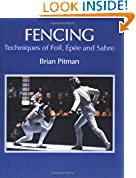 #8: Fencing: Techniques of Foil, Epee and Sabre