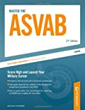img - for Master The ASVAB: Score High and Launch Your Military Career (Peterson's Master the ASVAB) 21st edition by Ostrow, Scott A. (2008) Paperback book / textbook / text book