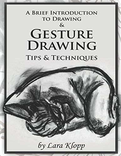 Read Online A Brief Introduction to Drawing & Gesture Drawing: Tips and Techniques pdf epub