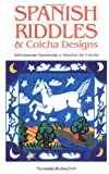 img - for Spanish Riddles & Colcha Designs / Adivinanzas espa??olas y dise??os de colcha by Reynalda Ortiz y Pino Dinkel (2005-05-01) book / textbook / text book
