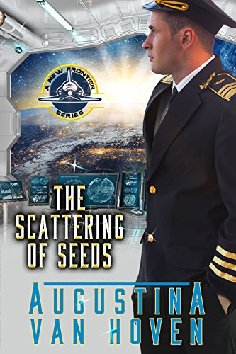 The Scattering of Seeds (A New Frontier Book 1)