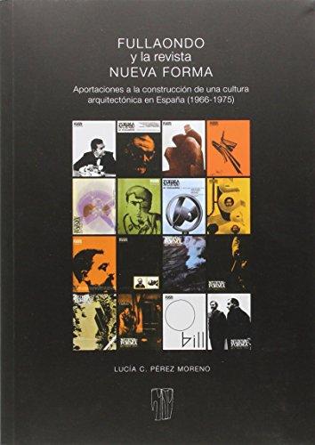 Descargar Libro Fullaondo Y La Nueva Revista Forma Lucía Carmen Pérez Moreno