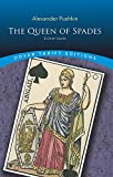 The Queen of Spades and Other Stories (Dover Thrift Editions)