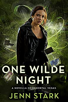 One Wilde Night: Immortal Vegas, Novella 0.5 by [Stark, Jenn]