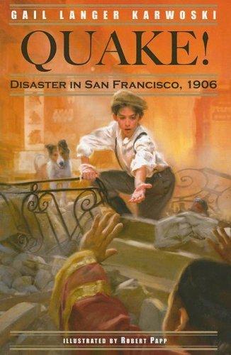 Quake! Disaster In San Francisco, 1906 (Turtleback School & Library Binding Edition) pdf epub