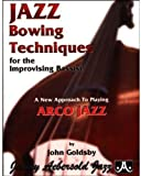 Jazz Bowing Techniques For The Improvising Bassist (Book & CD Set)