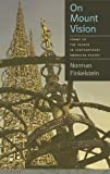 On Mount Vision: Forms of the Sacred in Contemporary American Poetry (Contemporary North American Poetry) by Norman Finkelstein (2010-03-30)