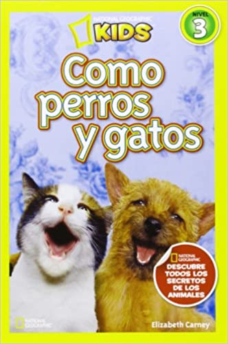 Como perros y gatos, nivel 3: Elizabeth Carney: 9788482985640: Amazon.com: Books