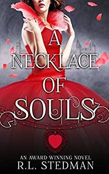 A Necklace of Souls (SoulNecklace Stories Book 1) by [Stedman, R. L.]