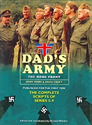 Dad's Army: The Home Front: The Complete Scripts of Series 5-9