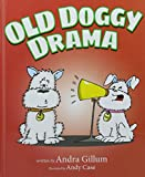 img - for Old Doggy Drama book / textbook / text book
