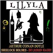 Im leeren Hause (Lilyla - Sherlock Holmes 15) | Arthur Conan Doyle