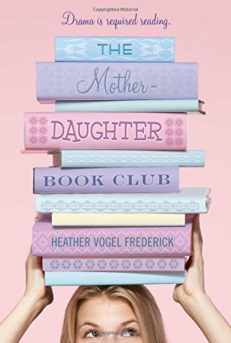 Book Club Girl - The Mother-Daughter Book Club