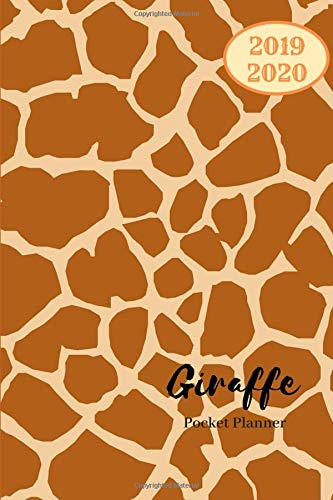 2019 2020 Giraffe Pocket Planner: Small Mini Monthly Journal With Address Book & Notes Section; Two Years Calendar; Purse Notebook With Inspirational Quotes; Little Diary To Write Daily Goals