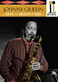 Buy Jazz Icons - Johnny Griffin: Live in France 1971