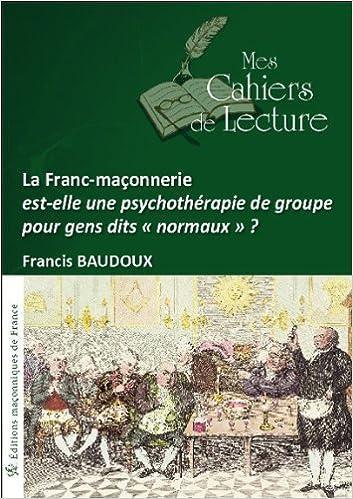 Livre gratuits La Franc-maçonnerie est-elle une psychothérapie de groupe... ? epub, pdf