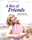 A Box of Friends, Pam Muñoz Ryan, 1577684206