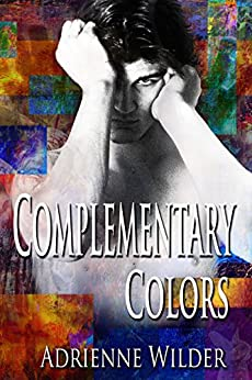 Complementary Colors by [Wilder, Adrienne]