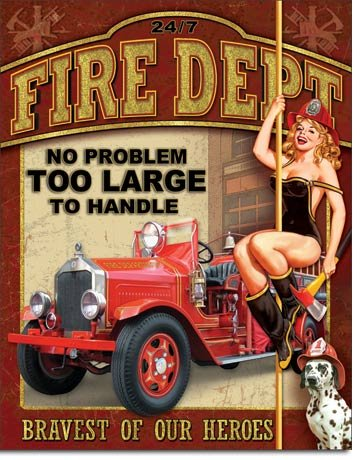 Fire Department No Problem Too Large Tin Sign 13 x 16in - Fire Dept Tin Sign