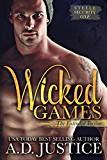 Wicked Games (Steele Security Series Book 1)