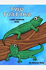 Two Tuatara: A Kiwi Counting Book Paperback