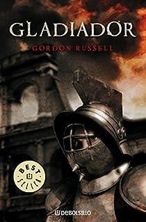 Gladiador par Gordon Russell