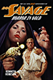 Doc Savage: Horror in Gold (The Wild Adventures of Doc Savage Book 2)