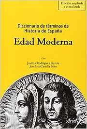 Diccionario de términos de Historia de España. Edad
