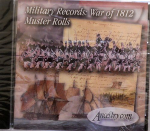 Military Records: War of 1812 Muster Rolls (Military Records Collection, 2019)