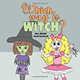 Which Way Is Witch?, Ross Mihalko, 1492165344
