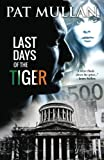 Last Days of The Tiger