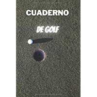Cuaderno de golf: Libro de puntaje de golf|cuaderno de bitácora de los golfistas | Cuaderno de bitácora / Cuadro de…