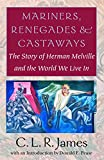Mariners, Renegades and Castaways
