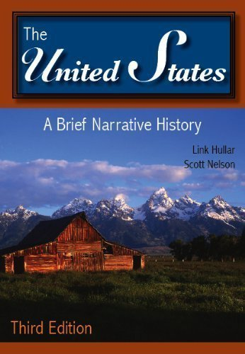 The United States: A Brief Narrative History 3rd (third) Edition by Hullar, Link, Nelson, Scott published by Harlan Davidson (United States Brief)