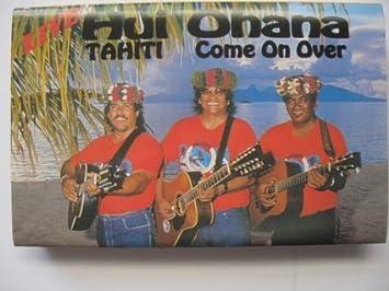 Live-Tahiti Come on Over