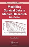 Modelling Survival Data in Medical Research (Chapman & Hall/CRC Texts in Statistical Science)