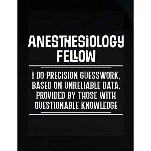 Anesthesiology Fellow I Do Precision Guesswork - Sticker