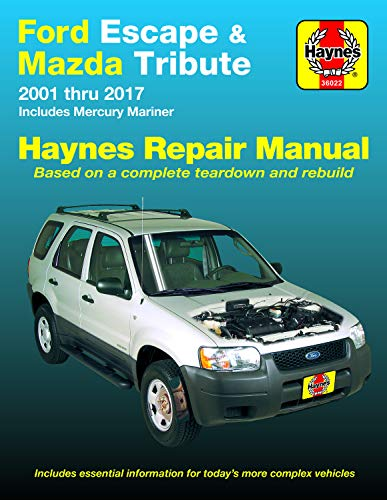 Ford Escape & Mazda Tribute 2001 thru 2017 Haynes Repair Manual: Includes Mercury Mariner (Haynes Automotive)
