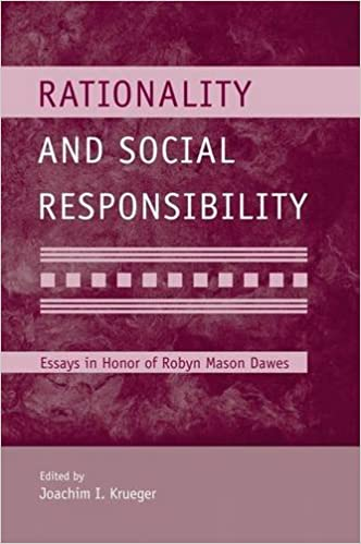 com rationality and social responsibility essays in honor  rationality and social responsibility essays in honor of robyn mason dawes modern pioneers in psychological science an aps psychology press series 1st
