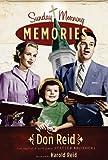 Sunday Morning Memories, Don Reid, 089221564X