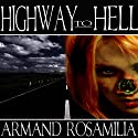 Highway to Hell: Dying Days, Book 1 Audiobook by Armand Rosamilia Narrated by Jack Wallen, Jr.