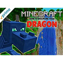 How to Discipline Your Dragon - Minecraft