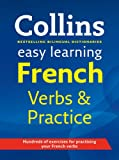 Easy Learning French Verbs and Practice (Collins Easy Learning French)