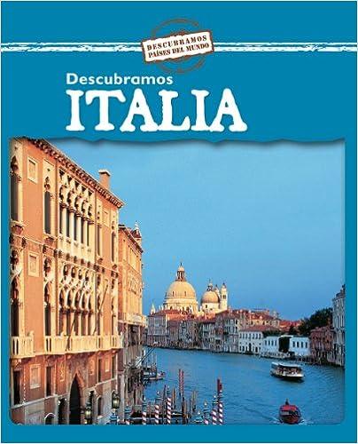 Ebook kostenloser PDF-Download Descubramos Italia (Descubramos Paises del Mundo (Hardcover)) (Spanish Edition) 0836879554 CHM by Jillian Powell
