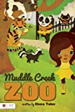 Muddle Creek Zoo, Chera Taber, 1617779660