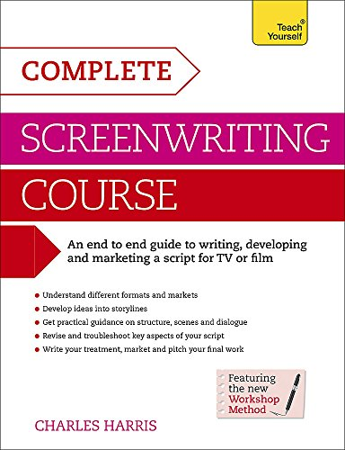 Complete Screenwriting Course (Teach Yourself)