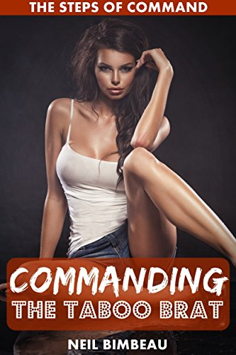 Commanding The Brat (The Steps of Command Part Two)