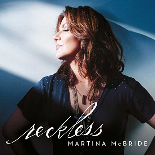 Reckless Martina Mcbride Greatest Hits Cd