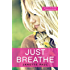 Just Breathe (Random Romance Book 1)