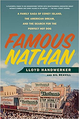 Famous Nathan: A Family Saga of Coney Island, the American